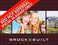 Hot Referrals from Brock Built in August